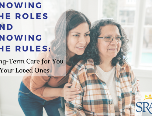 Knowing the Role and Knowing the Rules: Long-Term care for you and your loved ones.